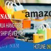 Cách mua hàng trên Amazon ship về Việt Nam đầy đủ các bước